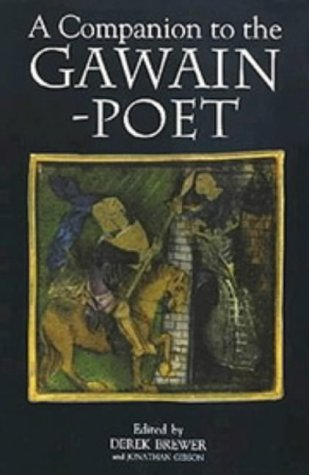 9780859915298: A Companion to the Gawain-Poet (Arthurian Studies)