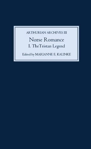 9780859915526: Norse Romance I: The Tristan Legend (Arthurian Archives)