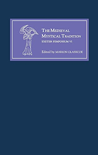 9780859915588: The Medieval Mystical Tradition in England, Ireland and Wales: Papers Read at Charney Manor, July 1999 (Exeter Symposium VI)