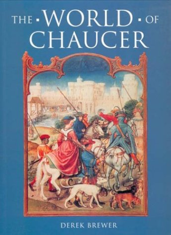 9780859916073: The World of Chaucer
