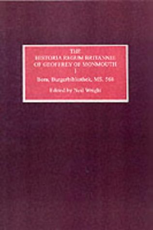 9780859916417: The Historia Regum Britannie of Geoffrey of Monmouth I: Bern, Burgerbibliothek, MS 568