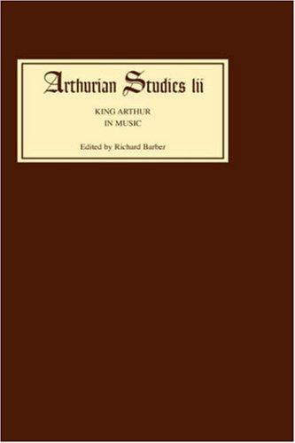 9780859917674: King Arthur in Music (Arthurian Studies)