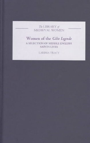 Women of the Gilte Legende: A Selection: TRACY, Larissa