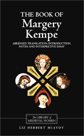 9780859917919: The Book of Margery Kempe: Abridged Translation, Introduction, Notes: 0 (Library of Medieval Women)
