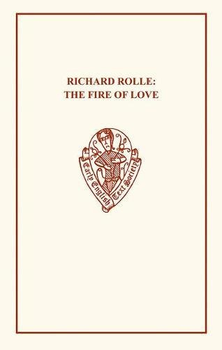 9780859918602: Richard Rolle: Fire of Love (Early English Text Society Original Series)