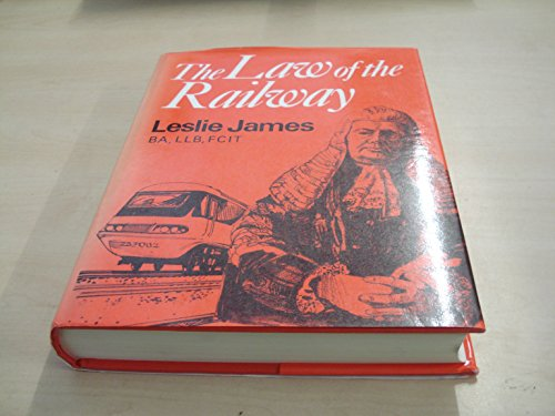 9780859921589: The Law of the Railway