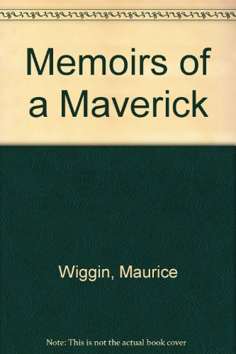 9780859971119: Memoirs of a Maverick