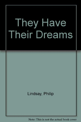 9780859971508: They Have Their Dreams