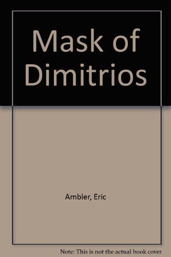 9780859973427: Mask of Dimitrios