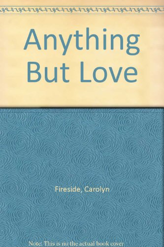9780859975315: Anything But Love