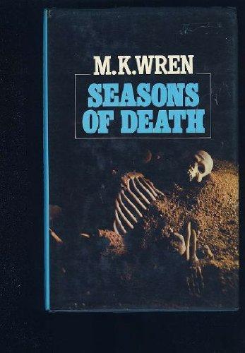 Seasons of Death (085997541X) by M. K. Wren