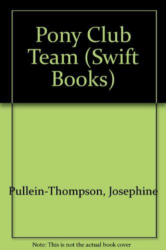 9780859976886: Pony Club Team (Swift Books)