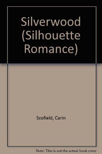 Silverwood: Scofield, Carin
