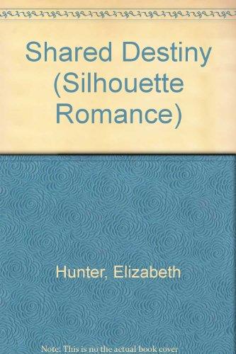 9780859977654: Shared Destiny (Silhouette Romance)