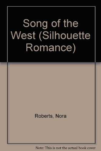 9780859977661: Song of the West (Silhouette Romance)