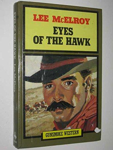 9780859978286: Eyes of the Hawk (Gunsmoke Westerns)