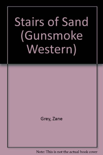 9780859978422: Stairs of Sand (Gunsmoke Western)