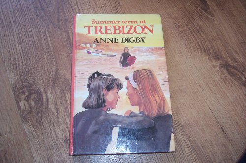 Summer Term at Trebizon (Swift Books) (0859978869) by Digby, Anne; Rowe, Gavin