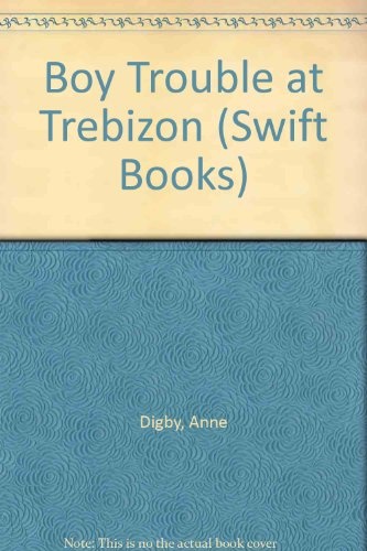 9780859978903: Boy Trouble at Trebizon (Swift Books)