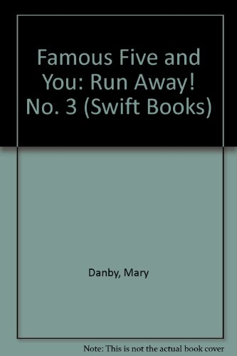 9780859978965: Famous Five and You: Run Away! No. 3 (Swift Books)