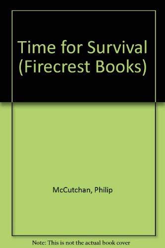 9780859979184: Time for Survival (Firecrest Books)