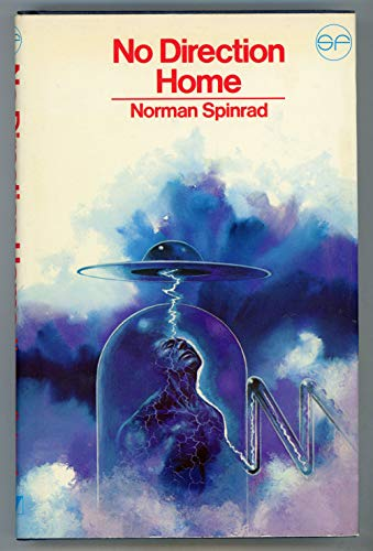 No Direction Home: an Anthology of Science Fiction Stories: Spinrad, Norman