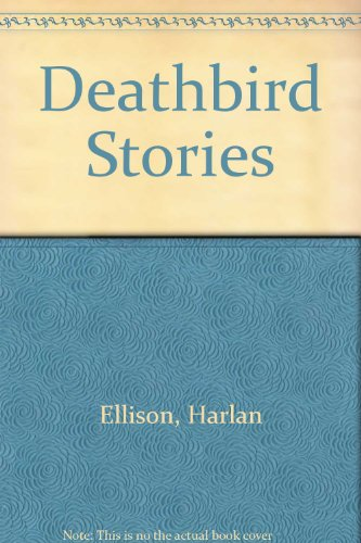 Deathbird Stories: Ellison, Harlan
