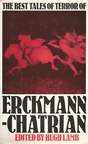 9780860001560: The Best Tales of Terror of Erckmann-Chatrian