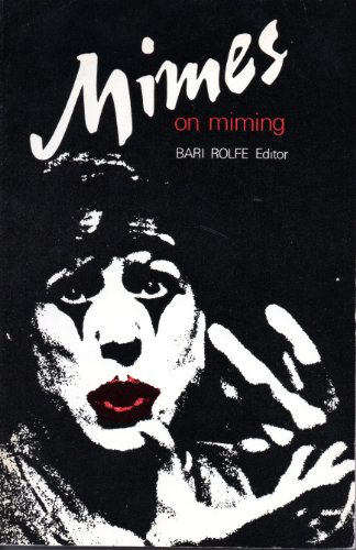 9780860001584: Mimes on Miming: Writings on the Art of Mime