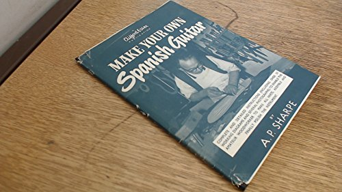 9780860010364: Make Your Own Spanish Guitar