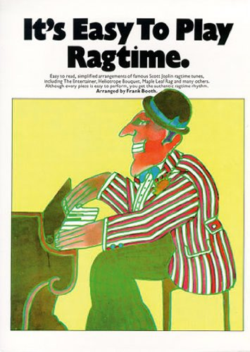 9780860010449: It's Easy to Play Ragtime: Piano Solo