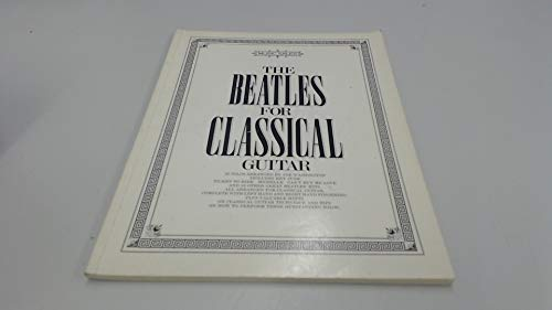 9780860010647: Beatles for Classical Guitar