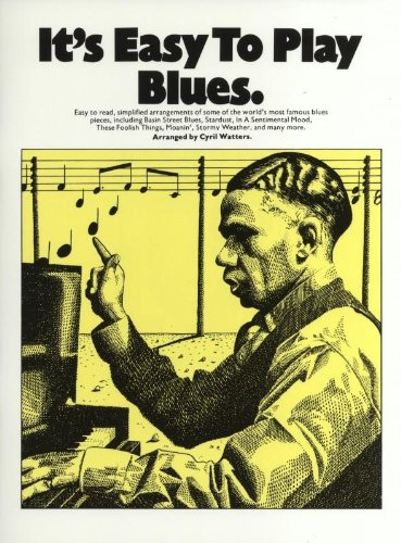 9780860011408: It's Easy To Play Blues