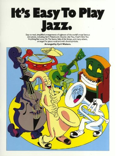 It`s Easy to Play Jazz . Arranged by Cyril Watters.