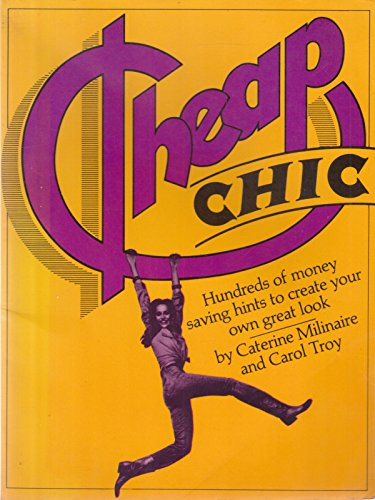 Cheap Chic (0860012468) by Milinaire, Caterine; Troy, Carol