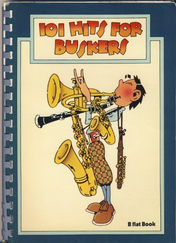 9780860012511: 101 Hits for Buskers (B flat book)