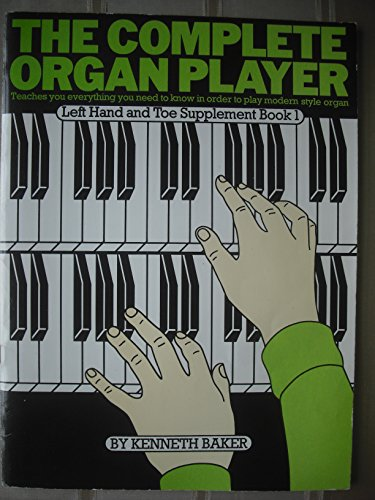 9780860013884: The complete organ player left hand and toe supplement book 2