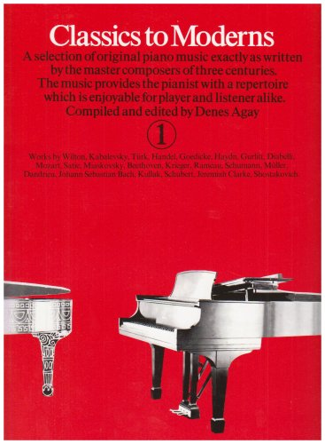 9780860014034: Classics to Moderns: Piano Bk. 1