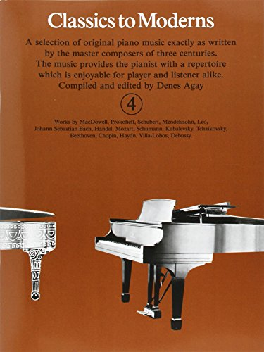 9780860014065: Classics to Moderns: For Piano: Bk.4