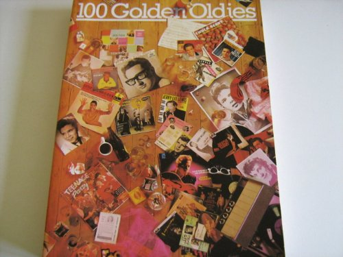 9780860014164: 100 Golden Oldies (Music Arranged For Piano/Vocal)