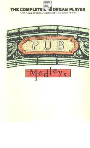 9780860014447: Pub Medleys for the Organ