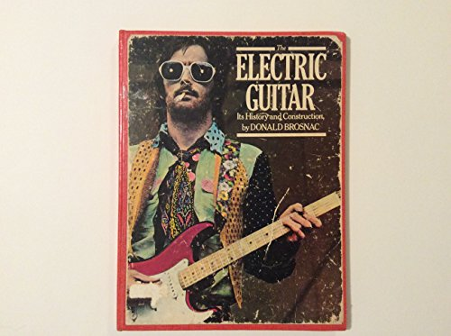 9780860014911: Electric Guitar: Its History and Construction