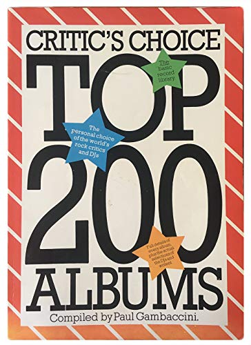 9780860014942: Critics' Choice Top 200 Albums