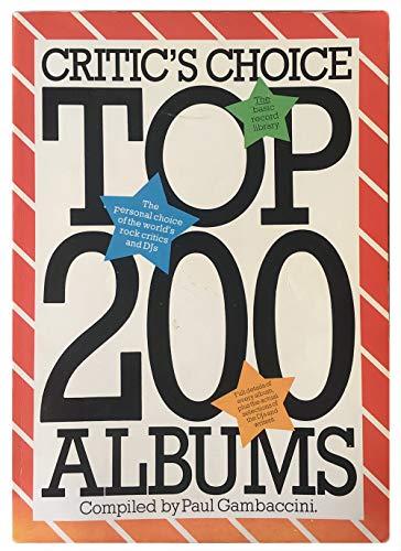 9780860014942: Critics' Choice Top 200 Albums