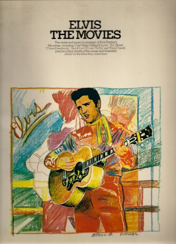 9780860014973: Elvis The Movies - The Words and Music to Nineteen Elvis Presley's Film Songs