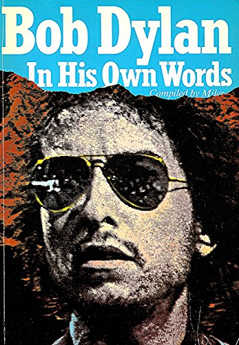 9780860015420: Bob Dylan in His Own Words