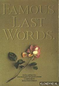 9780860015642: FAMOUS LAST WORDS
