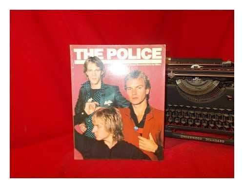 The Police: A Visual Documentary: John Tobler; Jane