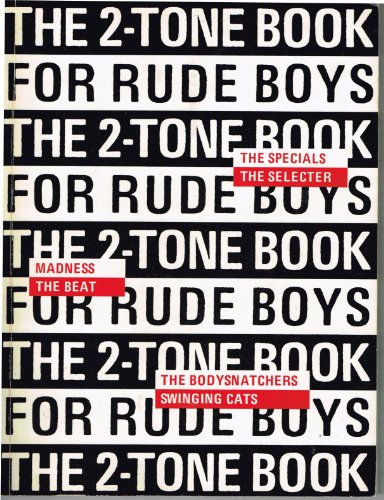 THE TWO-TONE BOOK FOR RUDE BOYS: Miles, Barry