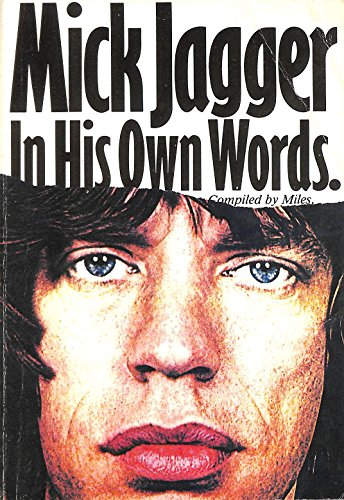 In His Own Words: Jagger, Mick